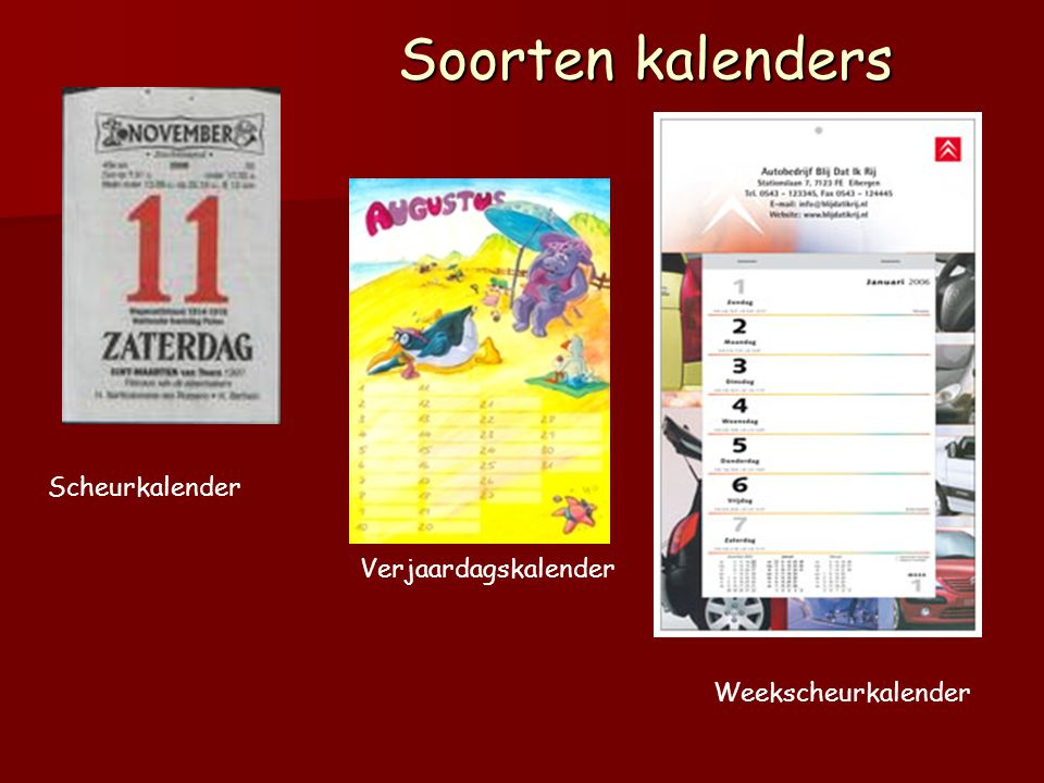Soorten kalenders Scheurkalender Verjaardagskalender Weekscheurkalender