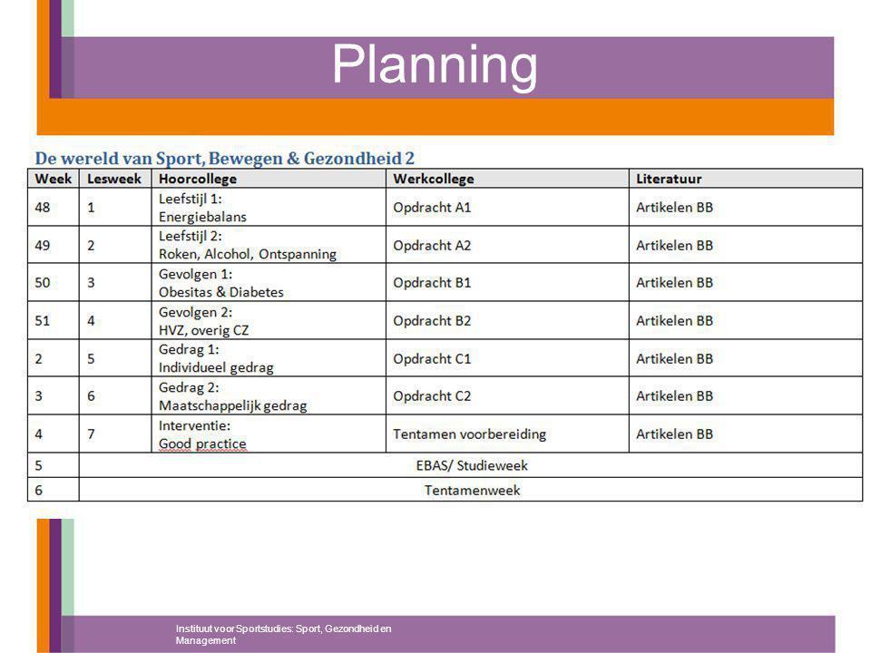 Planning Instituut voor Sportstudies: Sport, Gezondheid en Management