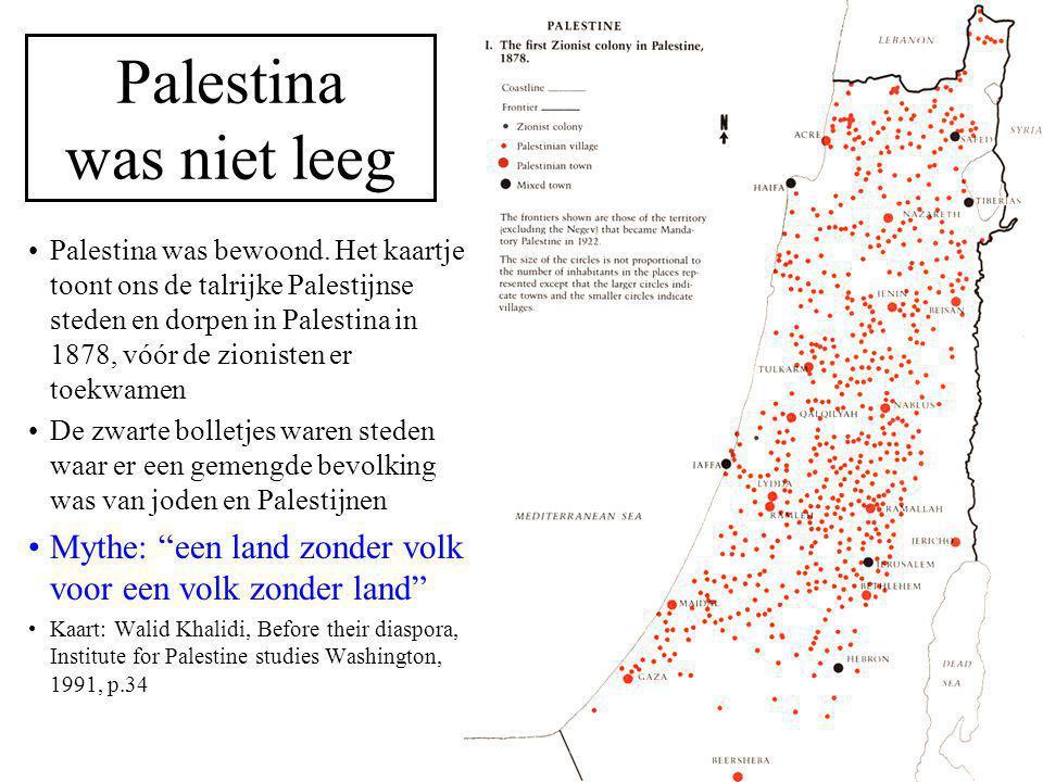 Voorstel tot verdeling van Palestina 1947 1.302.000 Palestijnen en 608.000 joden Dit plan was een aanbeveling van de Algemene Vergadering van de VN om Palestina te verdelen in een joodse (groen) en een Palestijnse staat (geel), met Jeruzalem en Bethlehem (wit vlekje) onder internationaal statuut.
