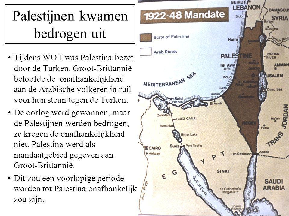 De Balfourverklaring : 2-11-1917 Zijne Majesteits Regering staat gunstig tegenover de vestiging in Palestina van een nationaal tehuis voor het joodse volk en zal haar beste krachten aanwenden om de verwezenlijking van dit doel te vergemakkelijken, met dien verstande dat niets zal worden gedaan dat de burgerlijke en godsdienstige rechten van de bestaande niet-joodse gemeenschappen in Palestina of de rechten en politieke status, die de joden in enig ander land genieten, zou kunnen schaden. Deze belofte is Groot-Brittannië wèl nagekomen tav de joden, maar niet tav de Palestijnen