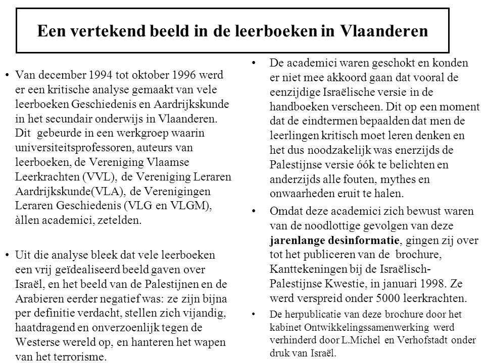 Een vertekend beeld in de leerboeken in Vlaanderen Van december 1994 tot oktober 1996 werd er een kritische analyse gemaakt van vele leerboeken Geschi