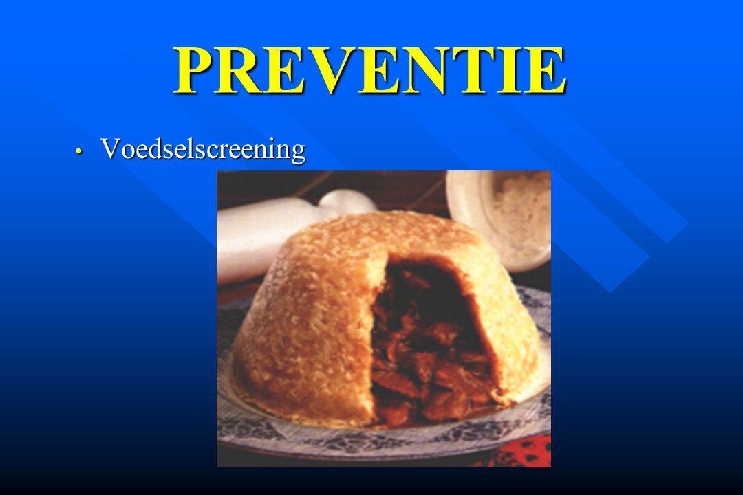 Voedselscreening Voedselscreening PREVENTIE