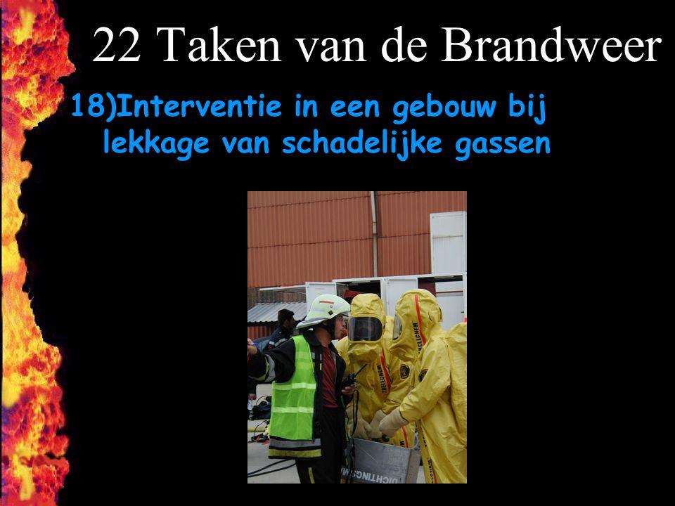 22 Taken van de Brandweer 18)Interventie in een gebouw bij lekkage van schadelijke gassen