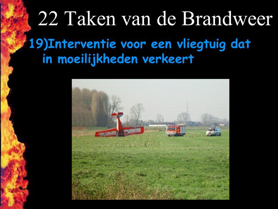 22 Taken van de Brandweer 19)Interventie voor een vliegtuig dat in moeilijkheden verkeert