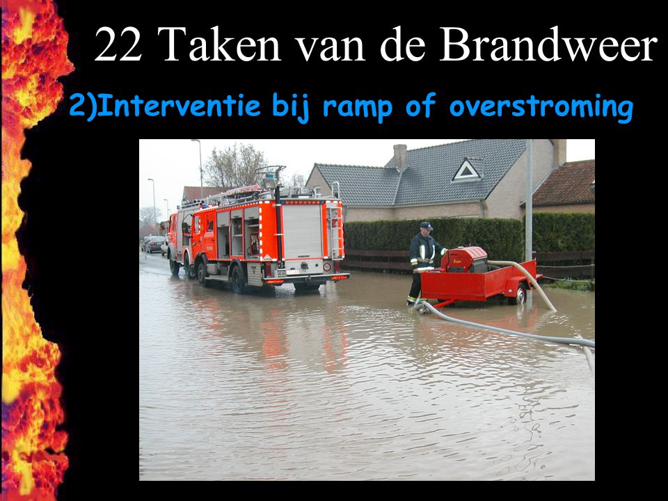 F 2)Interventie bij ramp of overstroming