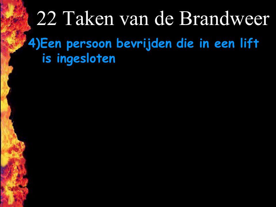 F 22 Taken van de Brandweer 4)Een persoon bevrijden die in een lift is ingesloten
