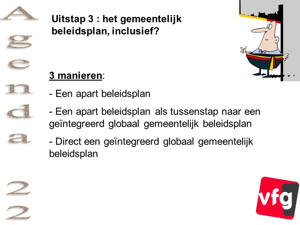 Uitstap 3 : het gemeentelijk beleidsplan, inclusief.
