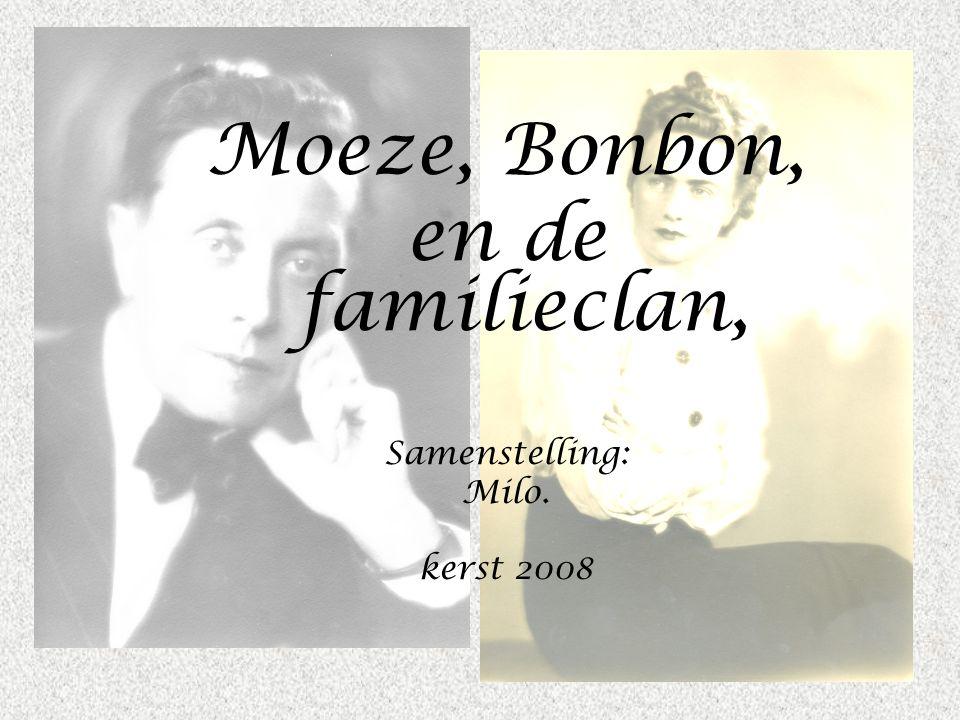 Moeze, Bonbon, en de familieclan, Samenstelling: Milo. kerst 2008