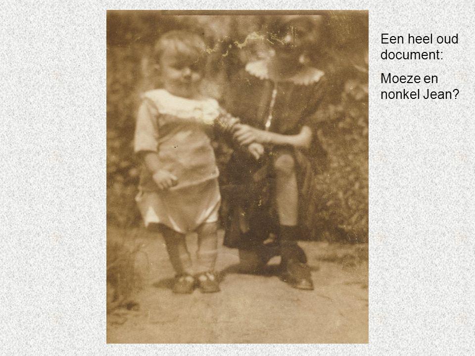 Een heel oud document: Moeze en nonkel Jean