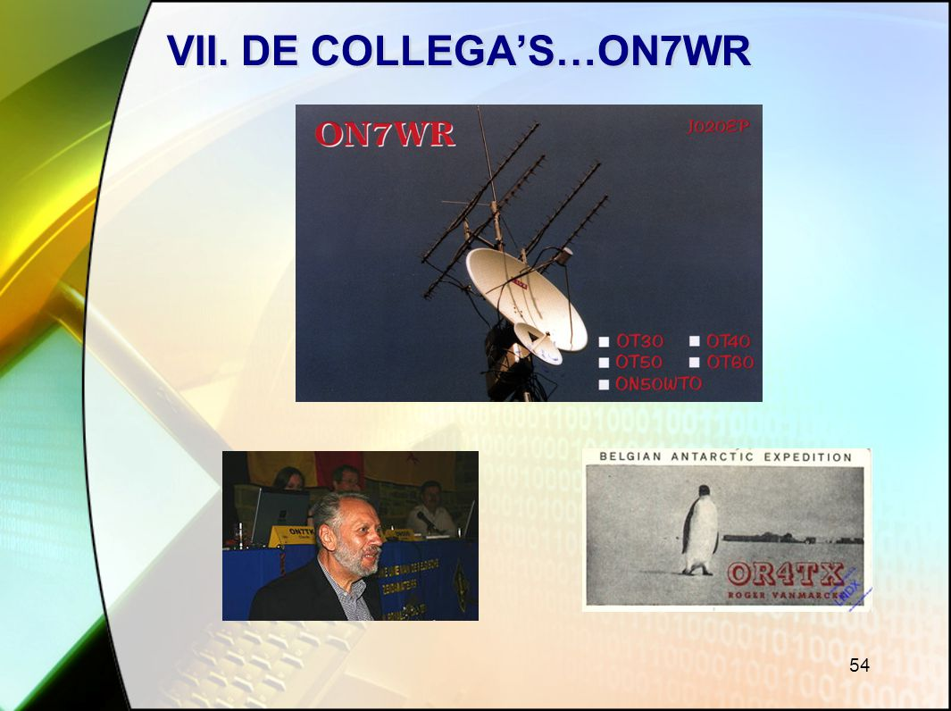 54 VII. DE COLLEGA'S…ON7WR