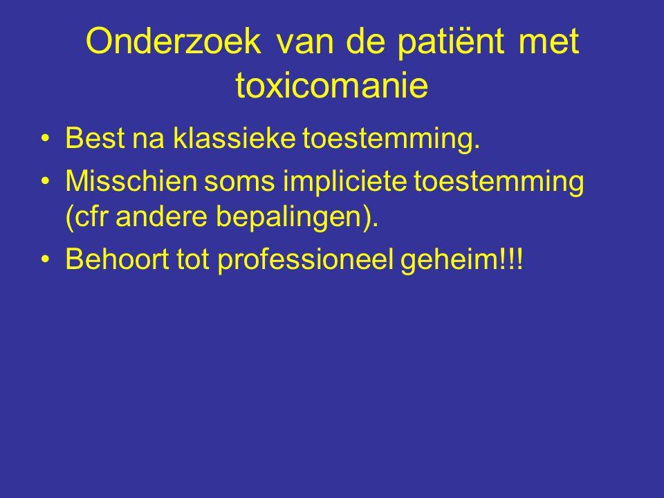 Onderzoek van de patiënt met toxicomanie Best na klassieke toestemming.