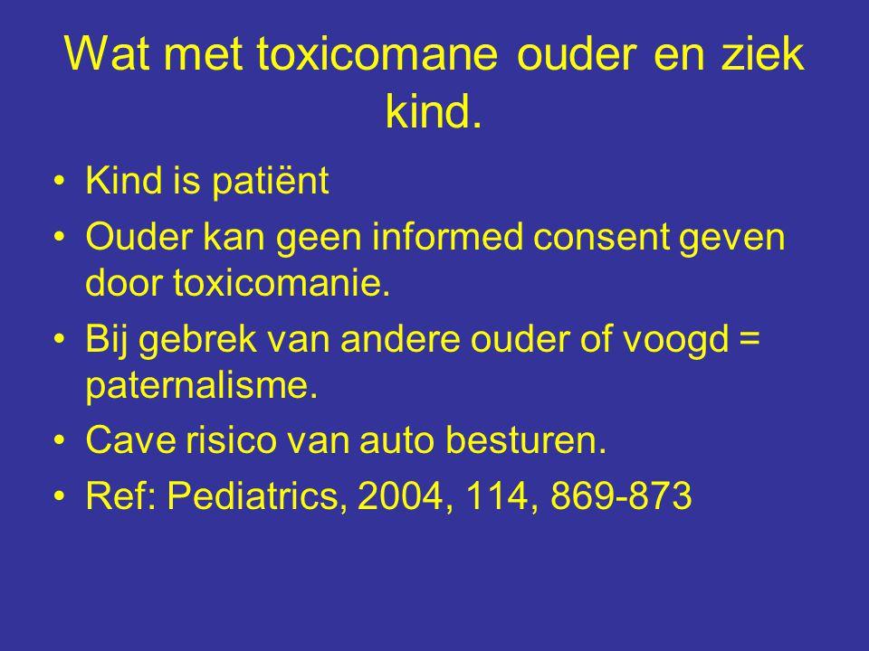 Wat met toxicomane ouder en ziek kind.