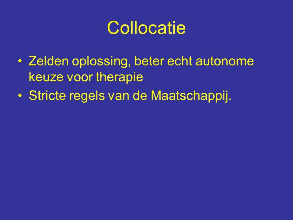 Collocatie Zelden oplossing, beter echt autonome keuze voor therapie Stricte regels van de Maatschappij.