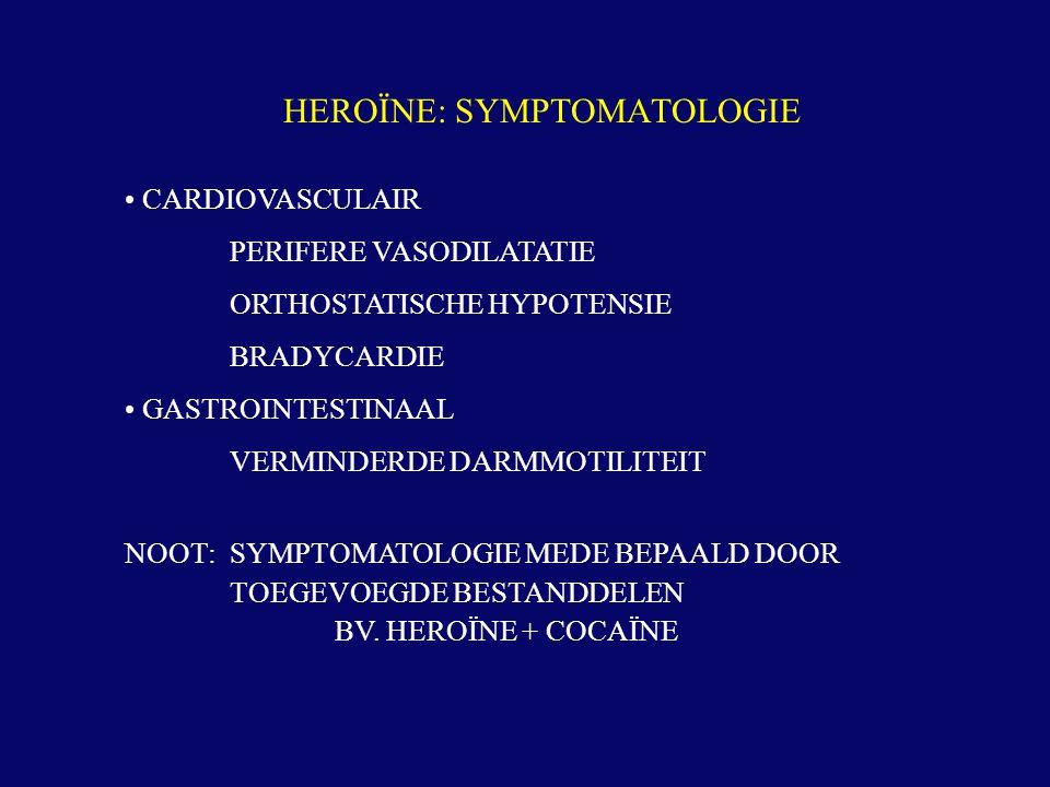 FYSIEKE EN PSYCHISCHE AFHANKELIJKHEID ABSTINENTIESYNDROOM ('COLD TURKEY') NEUSLOOP TRANEN ZWETEN NAUSEA BRAKEN BUIKKRAMPEN INTENSE PIJNEN RUSTELOOSHEID TREMOR ANGST 'CRAVING' TOLERANTIE HEROÏNE: SYMPTOMATOLOGIE