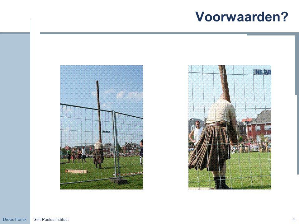 Broos Fonck Sint-Paulusinstituut15 Voorbeeld Piet brengt nu de zak cement eerst drie meter hoog, en vervolgens nog drie meter hoog.