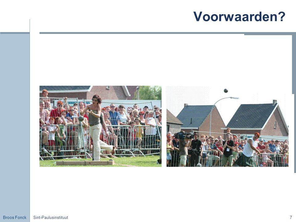 Broos Fonck Sint-Paulusinstituut18 GH – EH GrootheidSymboolEenheid ArbeidW[W] = J (de joule)