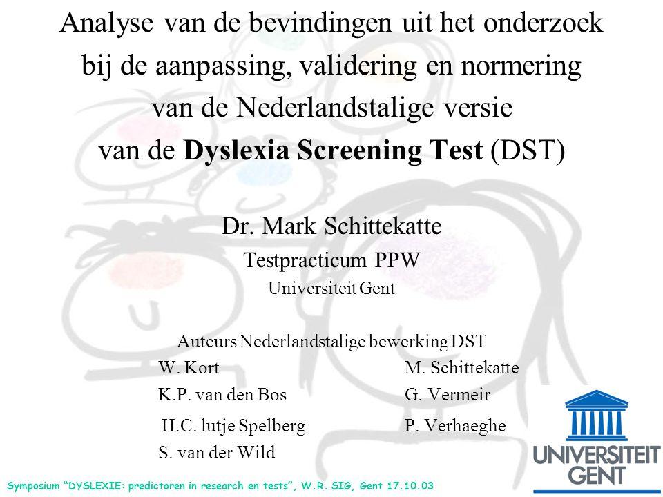 Analyse van de bevindingen uit het onderzoek bij de aanpassing, validering en normering van de Nederlandstalige versie van de Dyslexia Screening Test