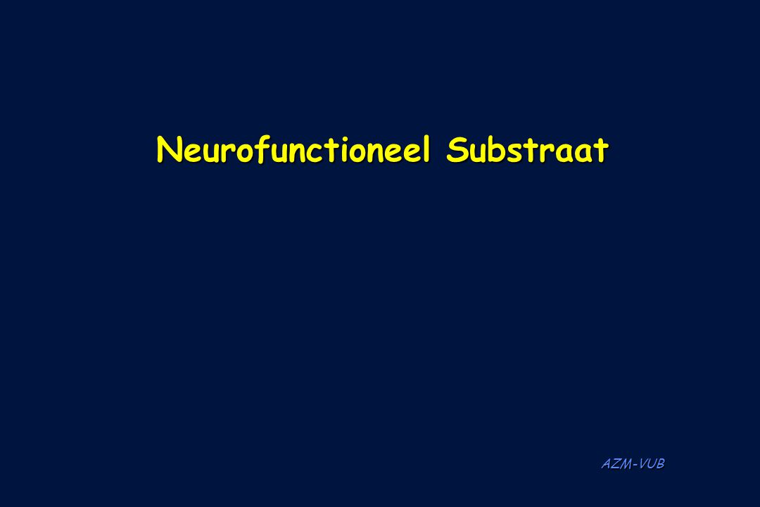 AZM-VUB Neurofunctioneel Substraat