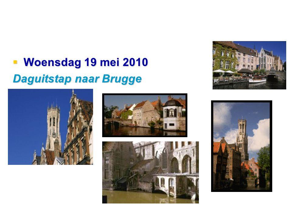  Woensdag 19 mei 2010 Daguitstap naar Brugge