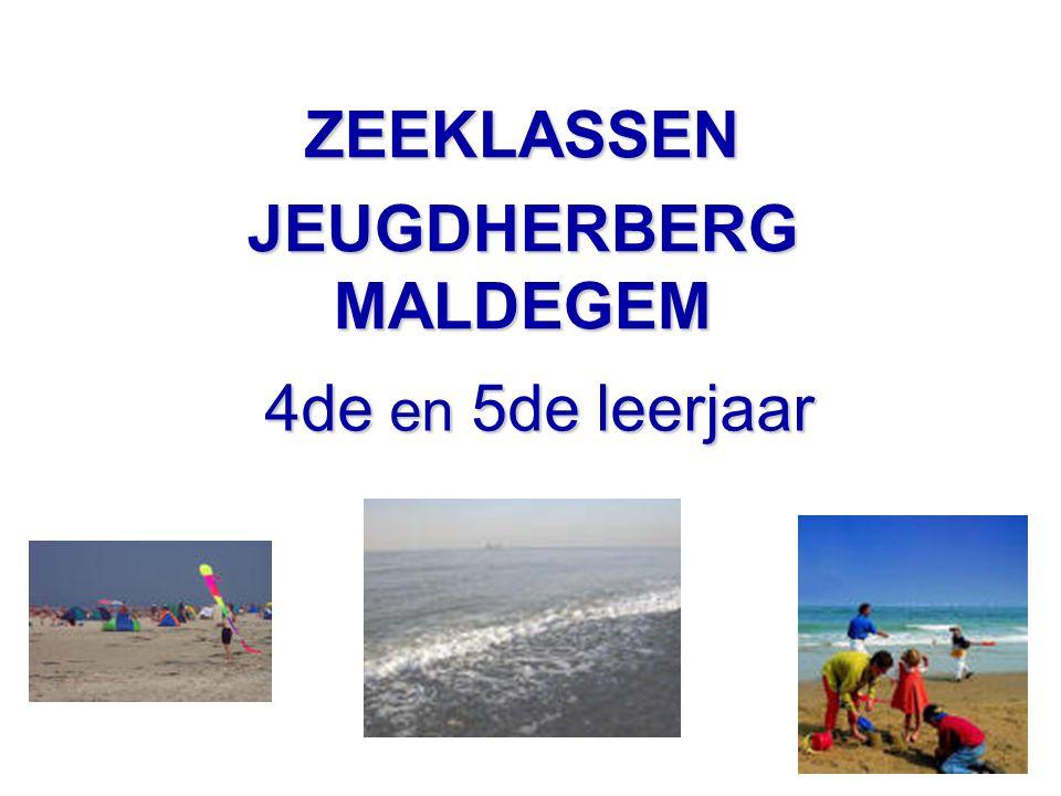 4de en 5de leerjaar ZEEKLASSEN JEUGDHERBERG MALDEGEM