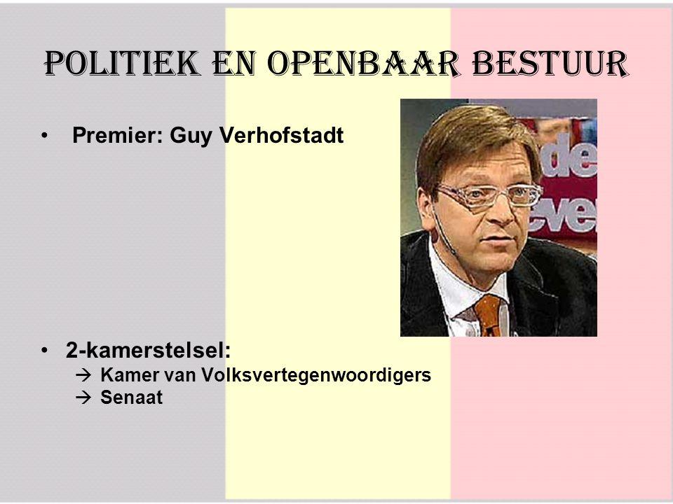 Premier: Guy Verhofstadt 2-kamerstelsel:  Kamer van Volksvertegenwoordigers  S Senaat Politiek en Openbaar Bestuur
