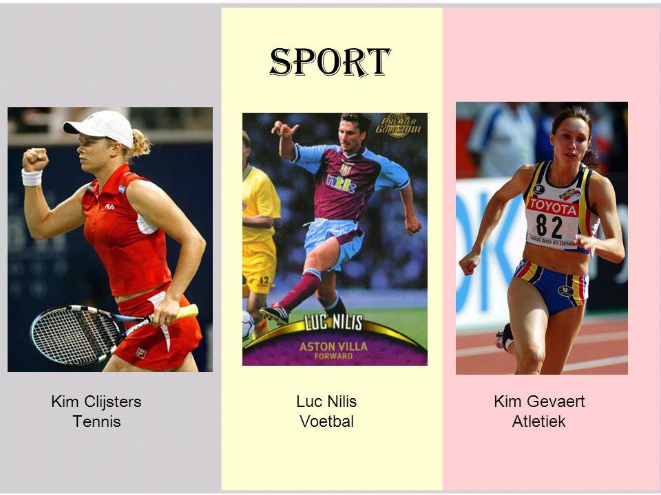 Sport Kim Clijsters Tennis Luc Nilis Voetbal Kim Gevaert Atletiek