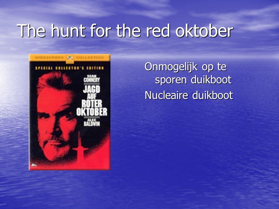 The hunt for the red oktober Onmogelijk op te sporen duikboot Nucleaire duikboot
