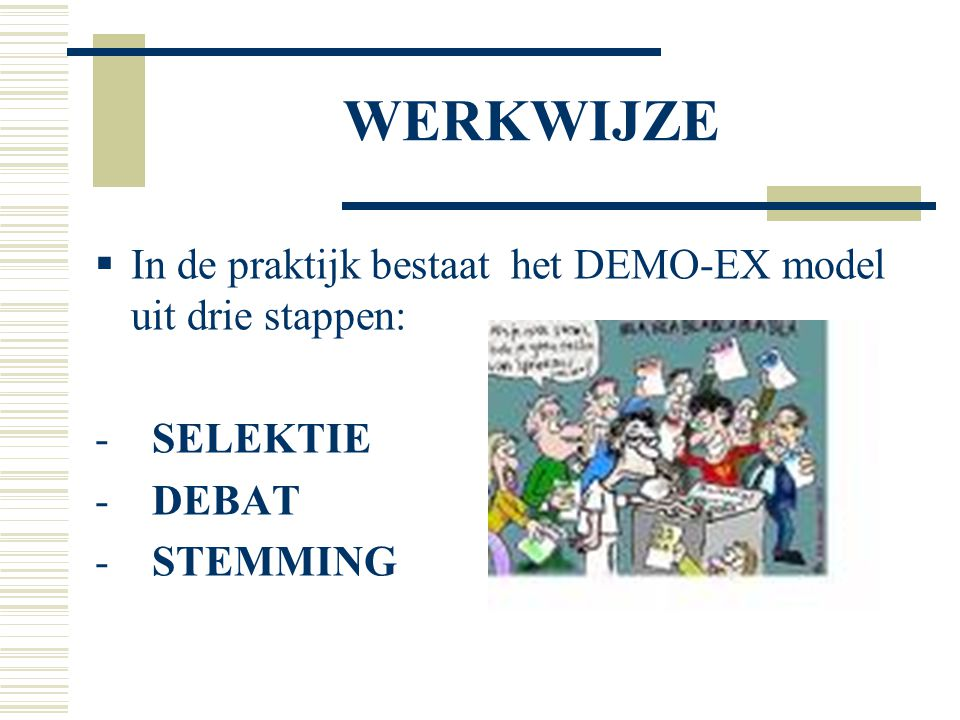 ALGEMENE STRUCTUUR  Het Zwitsers model van samenwerking van de parlementaire en directe democratie nemen wij als streefdoel.