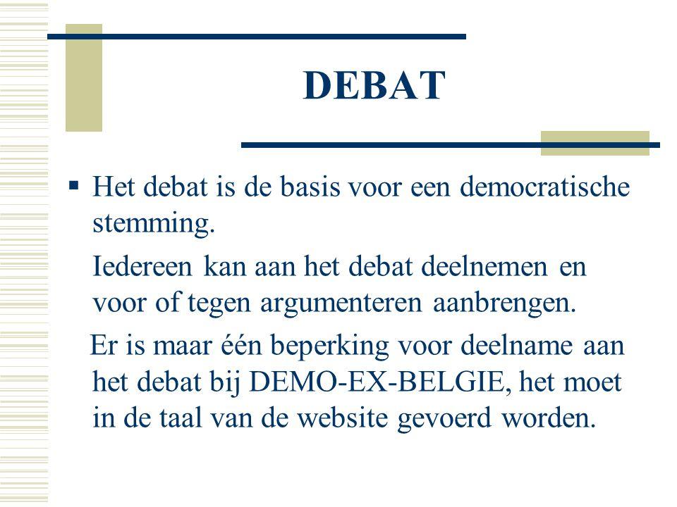 STEMMING  De stemming op de website loopt tot één dag voor de stemming in de raad waar de DEMOEX verkozene zetelt.