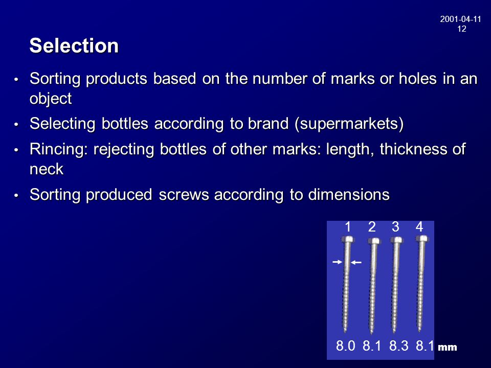2001-04-11 12 Selection Sorting products based on the number of marks or holes in an object Sorting products based on the number of marks or holes in
