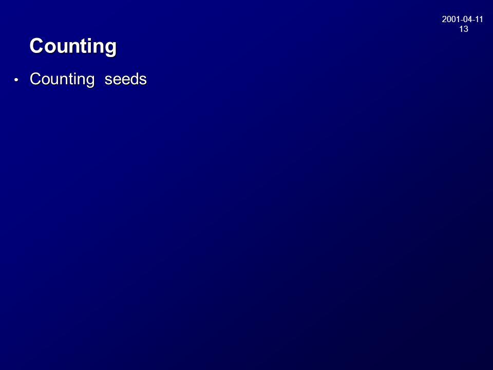 2001-04-11 13 Counting Counting seeds Counting seeds