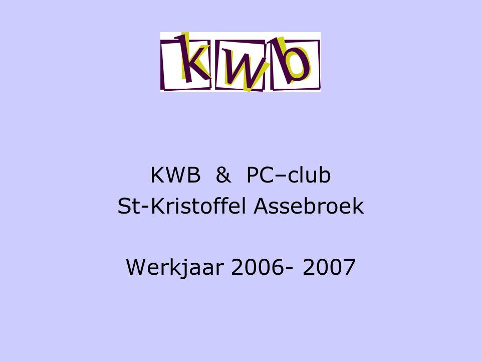 KWB & PC–club St-Kristoffel Assebroek Werkjaar 2006- 2007