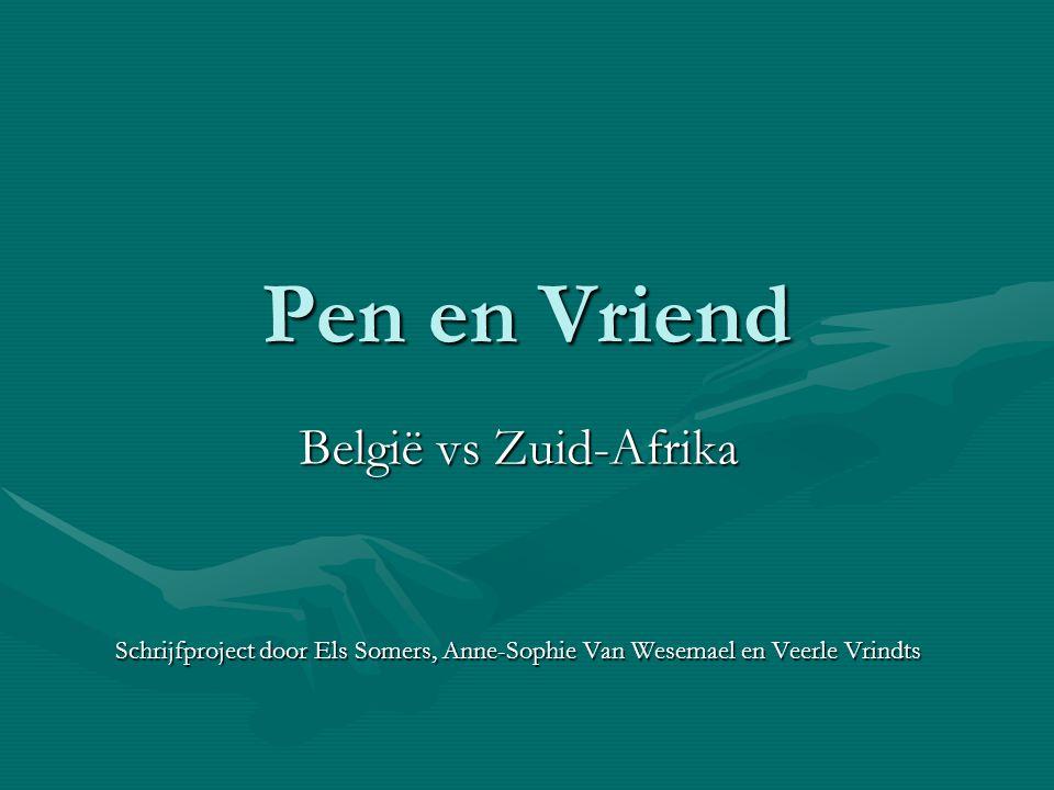 Pen en Vriend België vs Zuid-Afrika Schrijfproject door Els Somers, Anne-Sophie Van Wesemael en Veerle Vrindts