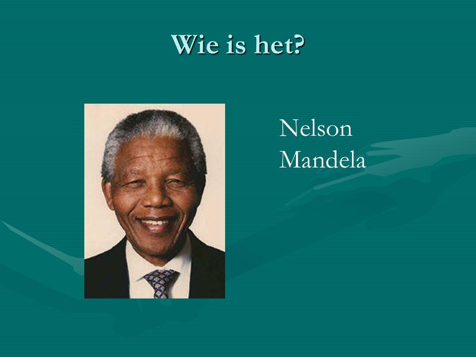Wie is het? Nelson Mandela