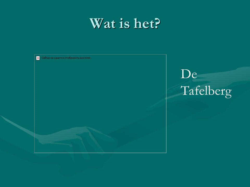 Wat is het? De Tafelberg