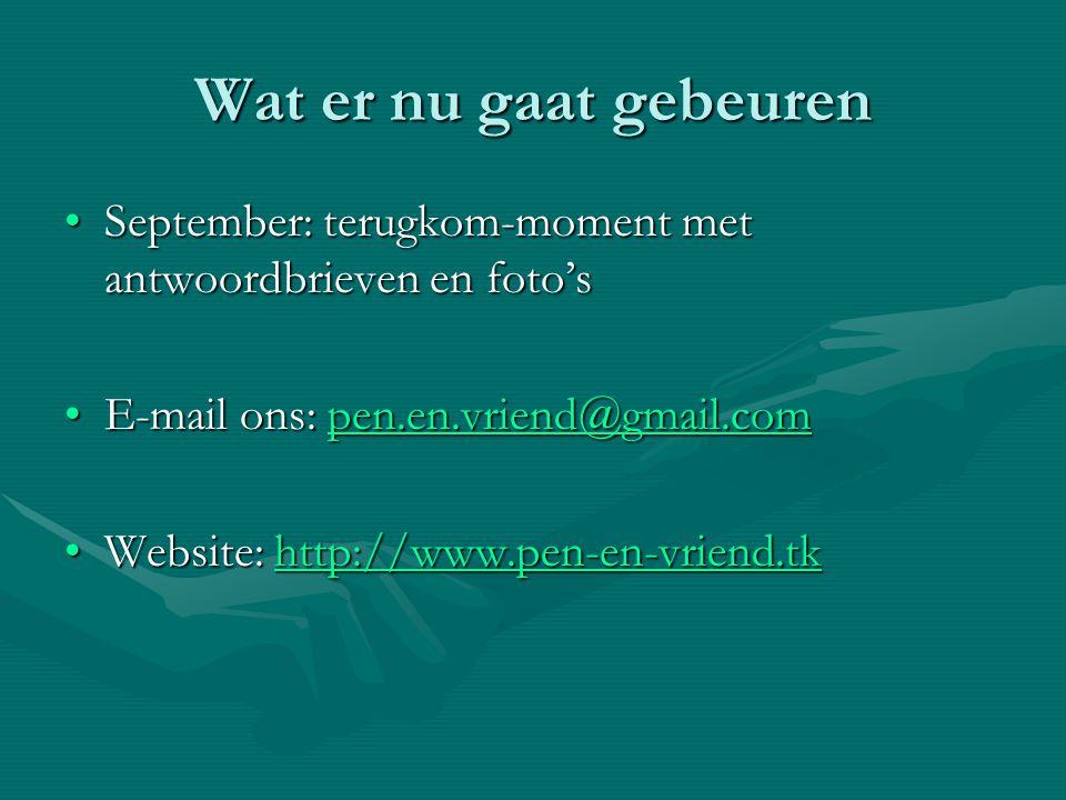 September: terugkom-moment met antwoordbrieven en foto'sSeptember: terugkom-moment met antwoordbrieven en foto's E-mail ons: pen.en.vriend@gmail.comE-
