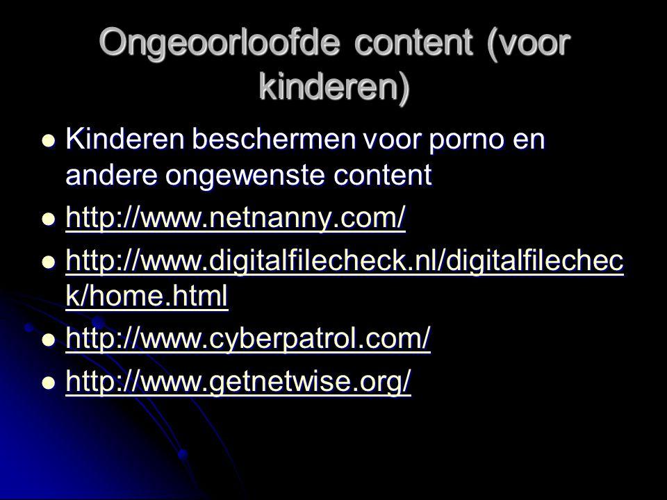 Ongeoorloofde content (voor kinderen) Kinderen beschermen voor porno en andere ongewenste content Kinderen beschermen voor porno en andere ongewenste