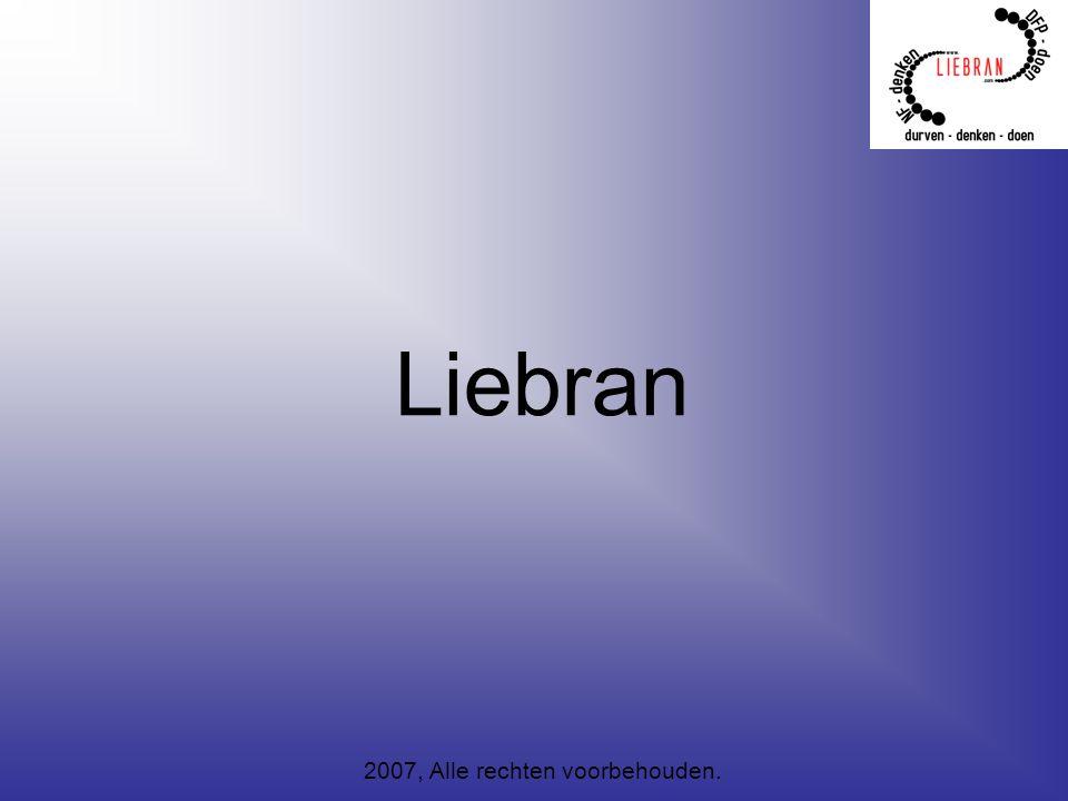 Liebran 2007, Alle rechten voorbehouden.