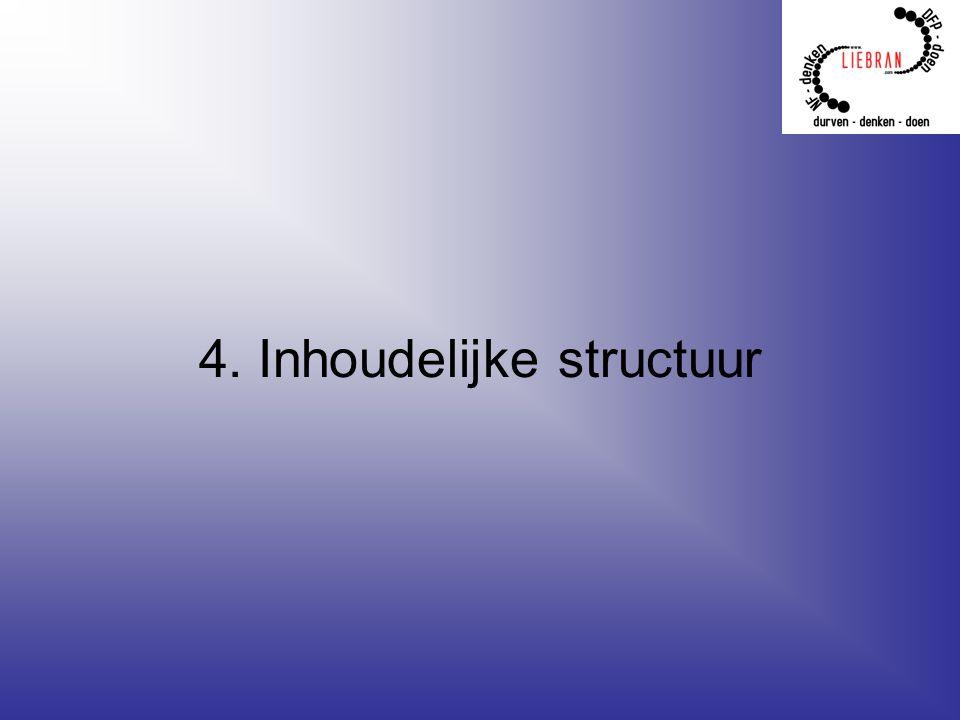 4. Inhoudelijke structuur