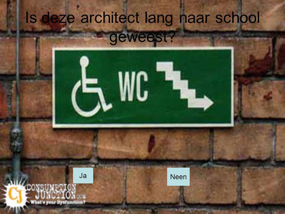 Is deze architect lang naar school geweest? Ja Neen