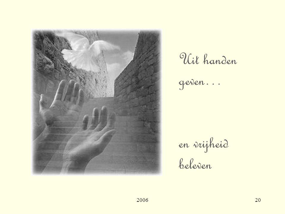 200620 Uit handen geven… en vrijheid beleven