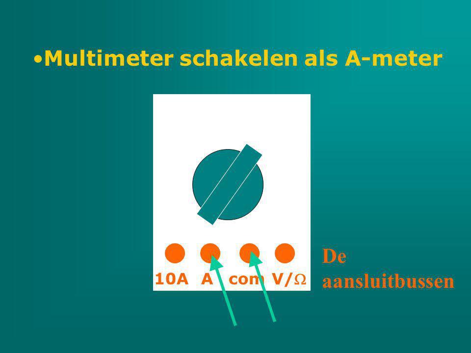 Multimeter schakelen als A-meter com V/ A10A De aansluitbussen