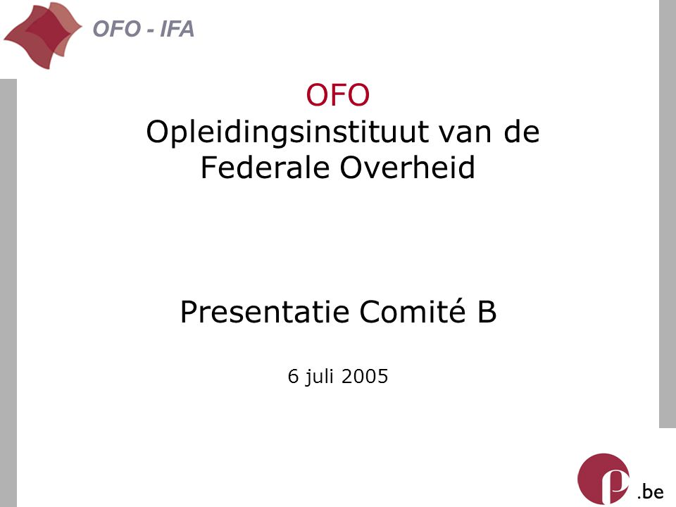 . be OFO - IFA 1 Overgangsexamens D C Opleidingsprogramma OFO