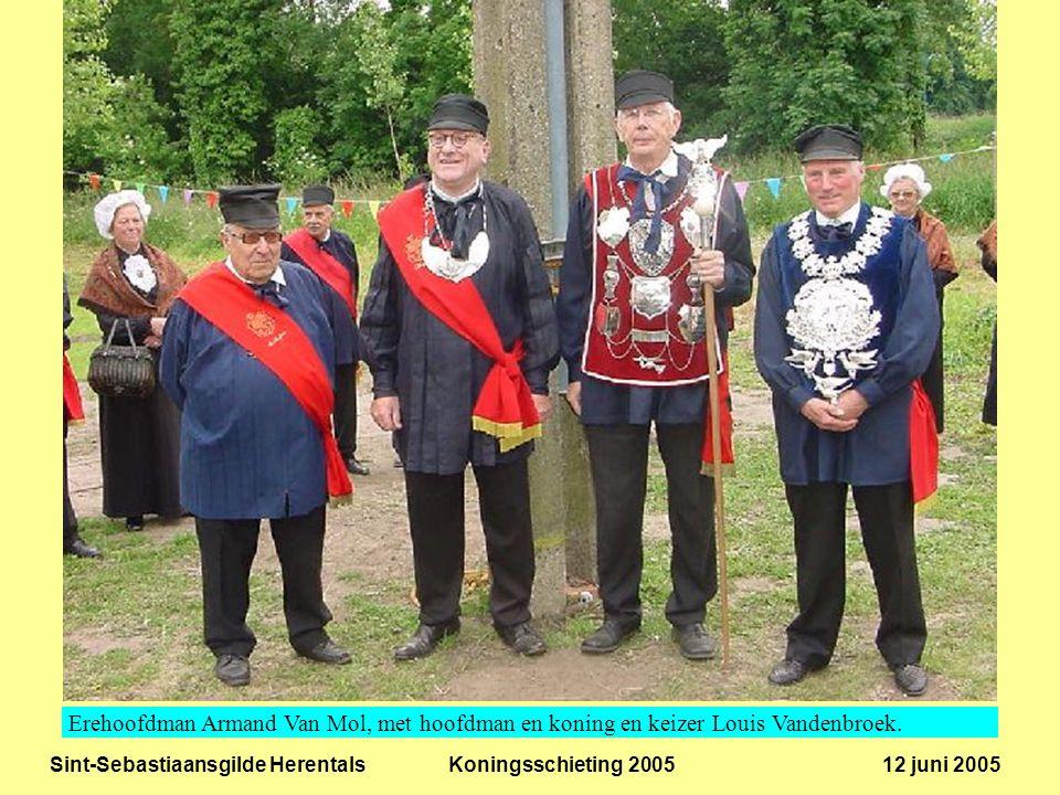 Sint-Sebastiaansgilde Herentals Koningsschieting 2005 12 juni 2005 Erehoofdman Armand Van Mol, met hoofdman en koning en keizer Louis Vandenbroek.