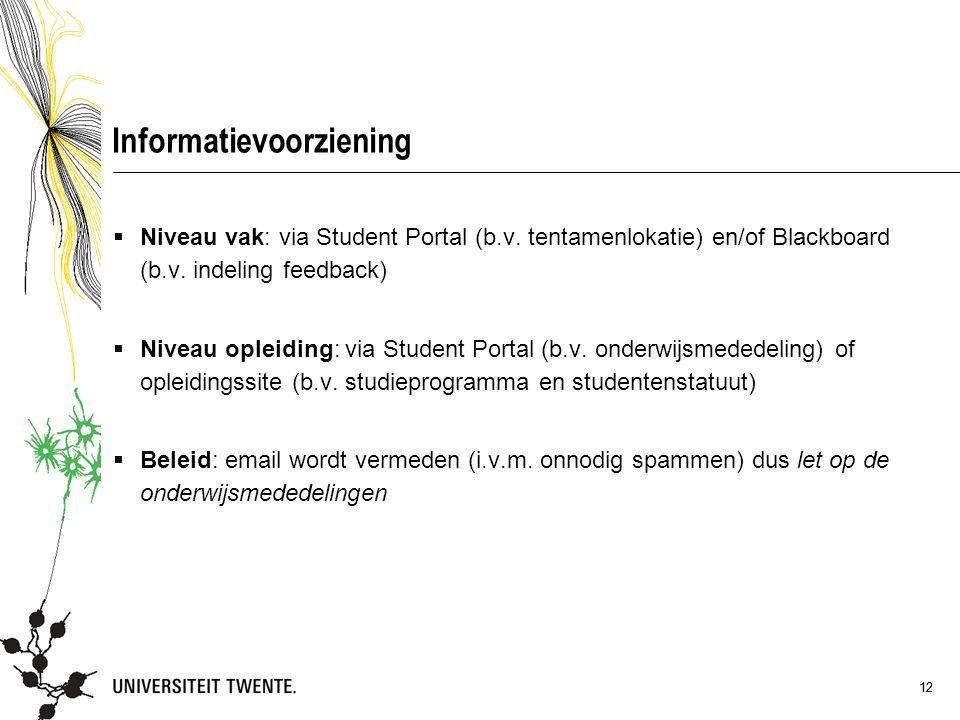 12 Informatievoorziening  Niveau vak: via Student Portal (b.v.