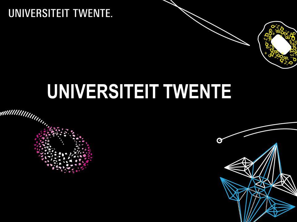 28-7-20141 UNIVERSITEIT TWENTE