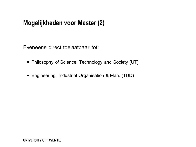 Mogelijkheden voor Master (3) Toelaatbaar met een premaster (30 EC):  Mech.