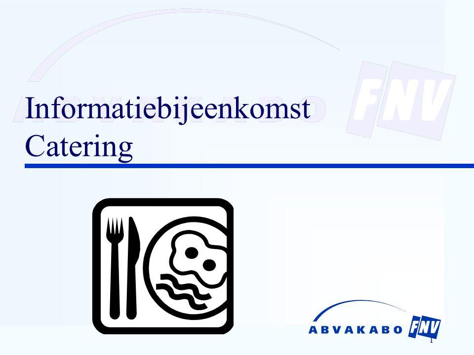 1 Informatiebijeenkomst Catering