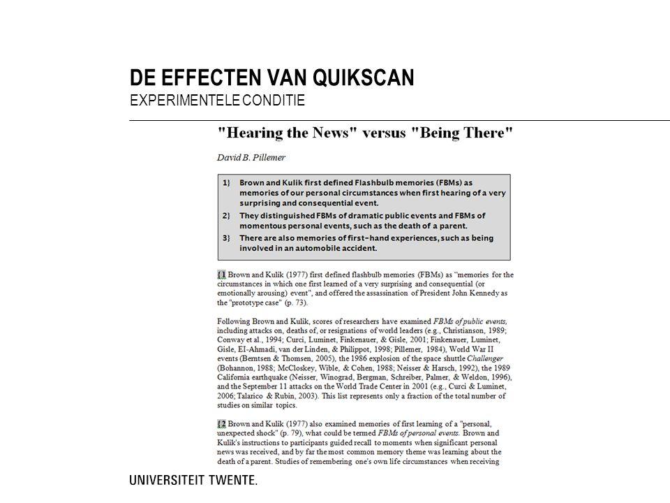 EXPERIMENTELE CONDITIE DE EFFECTEN VAN QUIKSCAN