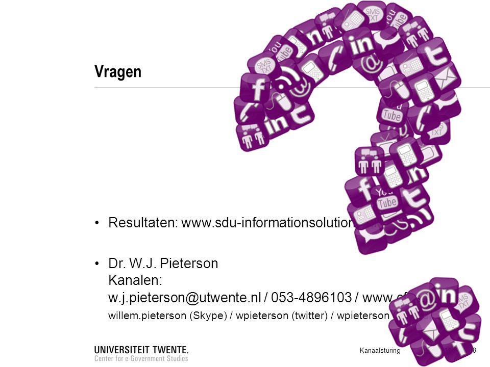 28-7-2014 18 Vragen Resultaten: www.sdu-informationsolutions.nl Dr. W.J. Pieterson Kanalen: w.j.pieterson@utwente.nl / 053-4896103 / www.cfes.nl wille